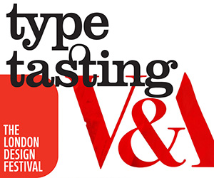 Type Tasting at the London Design Festival